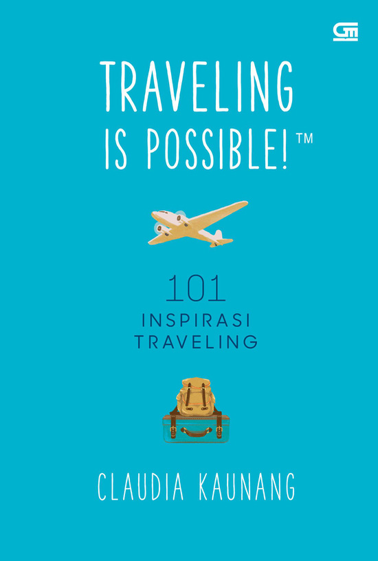 TRAVELLING IS POSSIBLE!